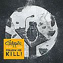 Cripper - Follow Me: Kill!