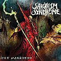 Sarcasm Syndrome - Thy Darkness