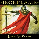 Ironflame - Blood Red Victory