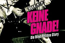 Blind Petition - KEINE GNADE! Die BLIND PETITION-Story